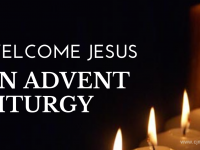 Welcome Jesus – An Advent Liturgy