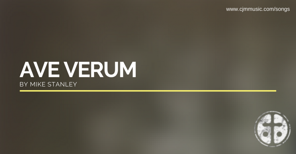 ave verum corpus cjm music (2)