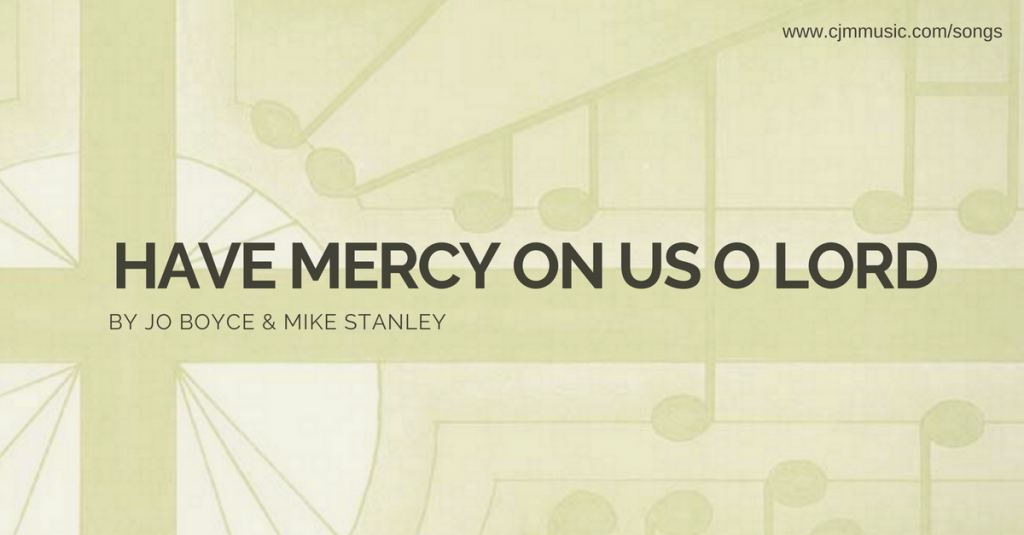 have mercy on us o lord cjm music 2