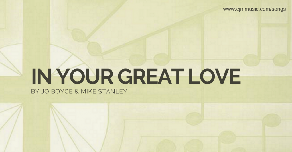 in your great love cjm music