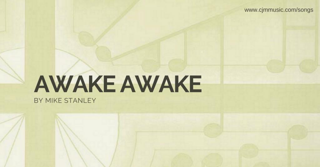 awake awake cjm music