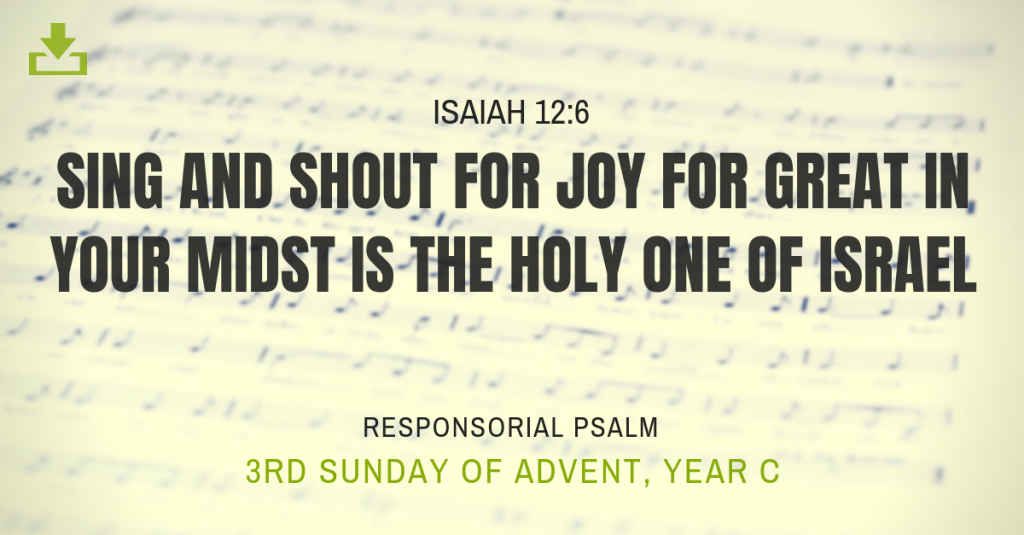Responsorial Psalm Year c 3rd sunday advent