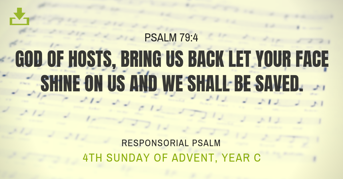 Responsorial Psalm Year c 4th sunday advent