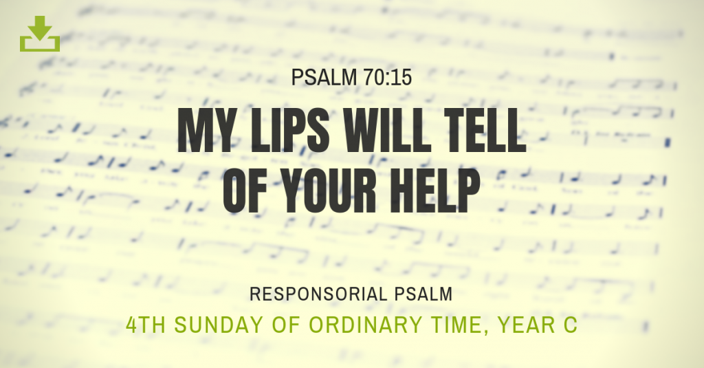 Responsorial Psalm 4th sunday Year C OT