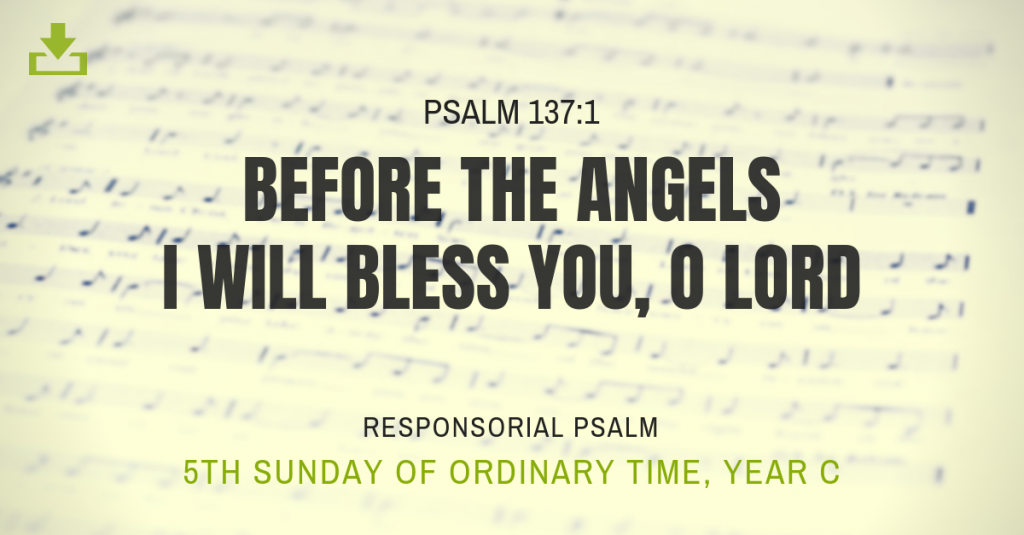 Responsorial Psalm 5th sunday Year C OT