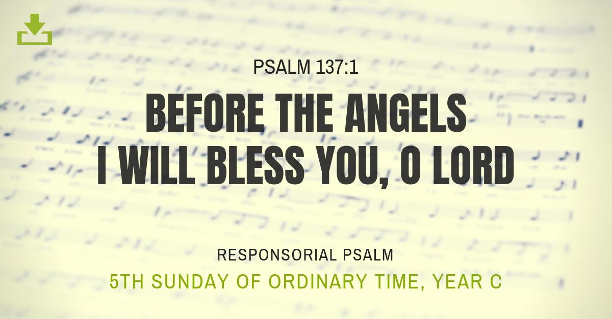 Responsorial Psalm 5th sunday Year C OT
