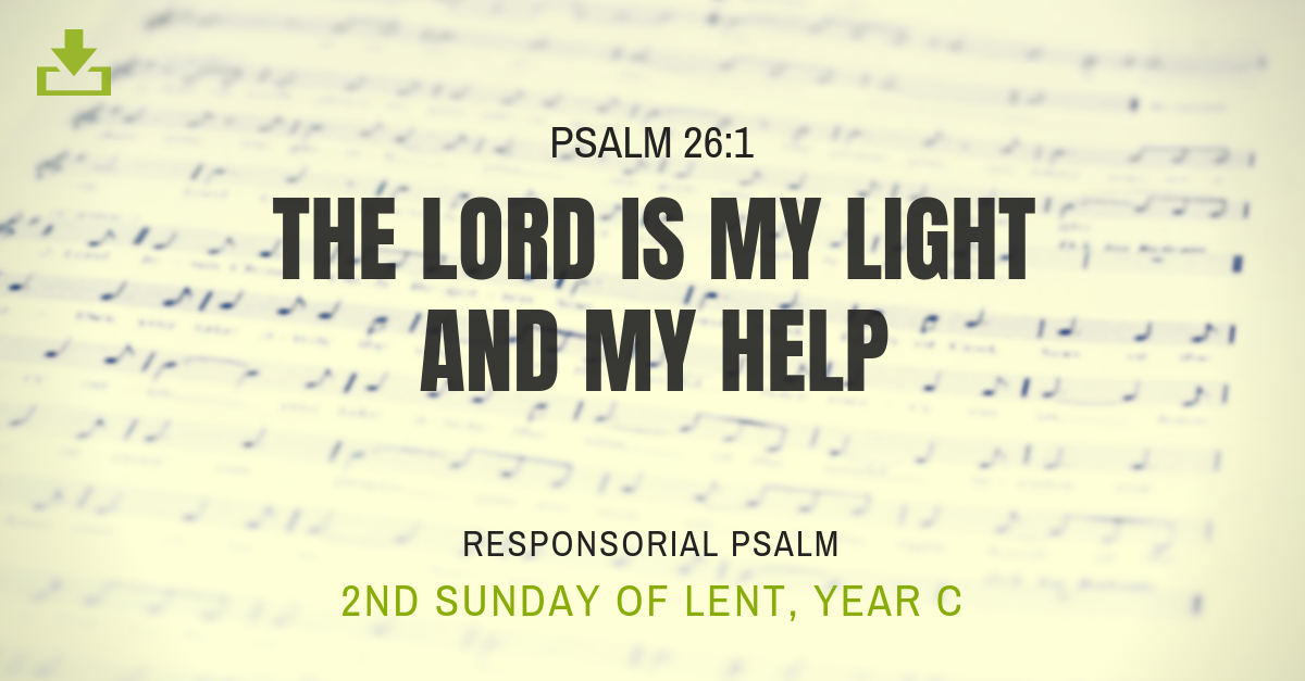 Responsorial Psalm Year C 2nd Sunday Lent