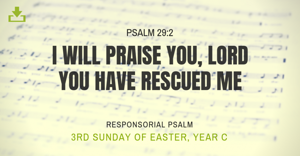 Responsorial Psalm Year C 3rd sunday of easter