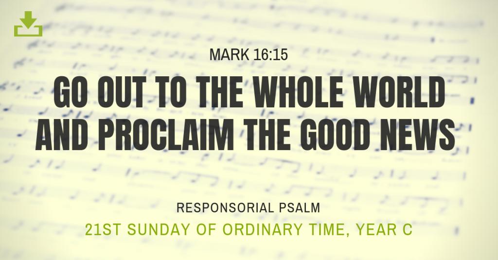 Responsorial Psalm Year C OT 21st Sunday
