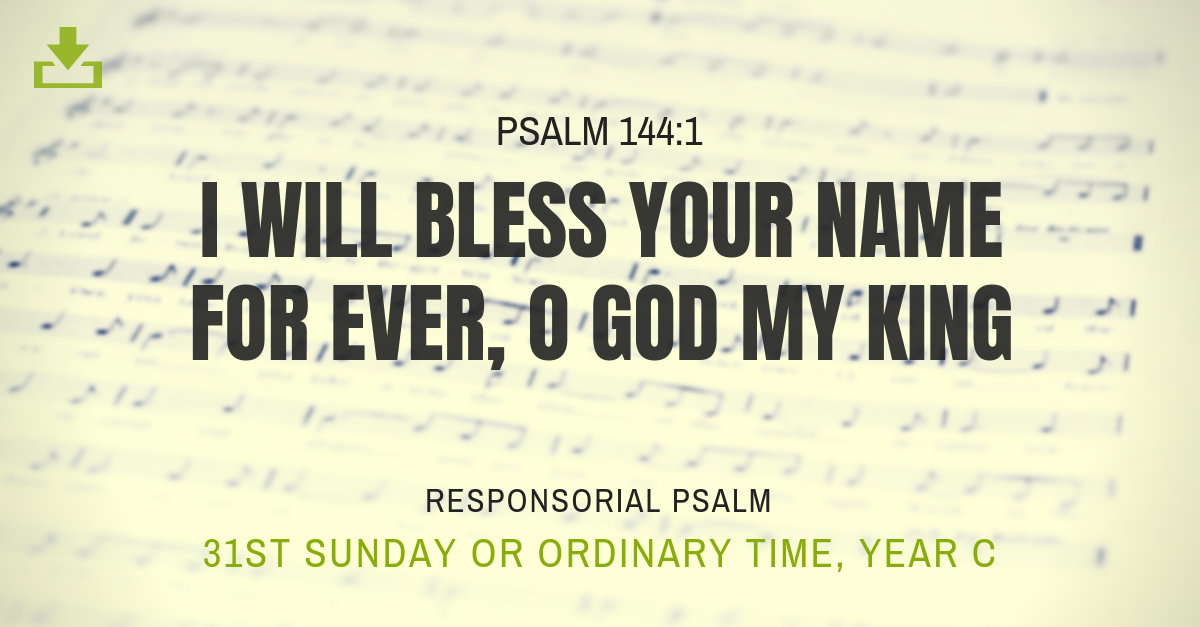 Responsorial Psalm Year C OT 31st sunday