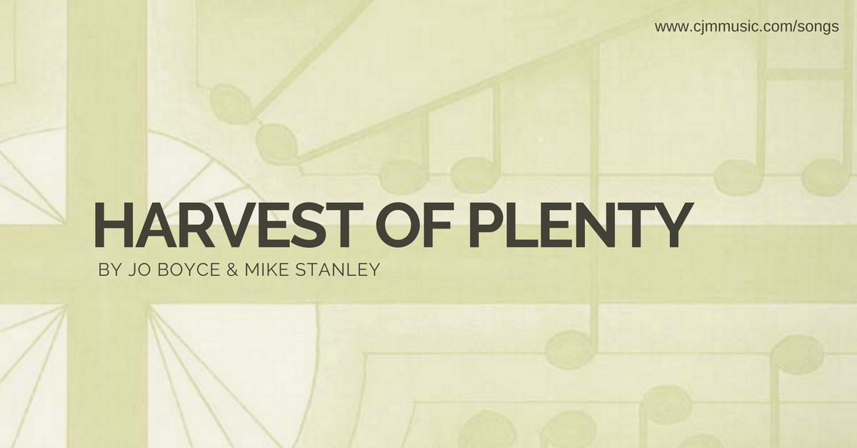 harvest of plenty cjm music