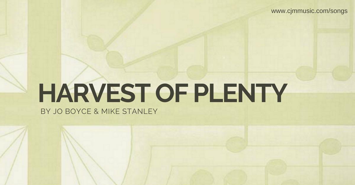 harvest of plenty cjm music