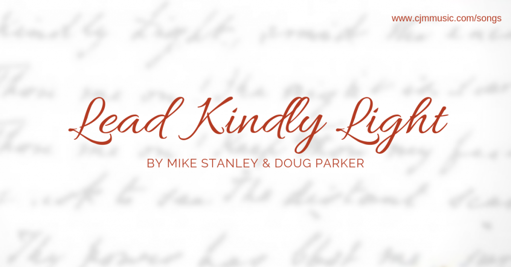 Lead kindly light stanley cjm music