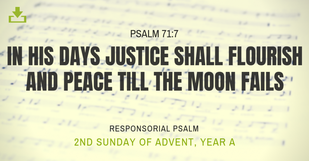 Responsorial Psalm Year A 2nd sunday Advent