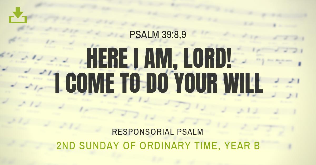 Responsorial Psalm Year B OT 2nd Sunday