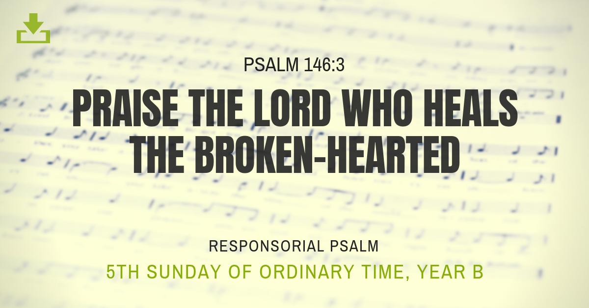 Responsorial Psalm Year B OT 5th Sunday