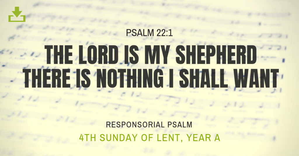 Responsorial Psalm Year A 4th Sunday Lent