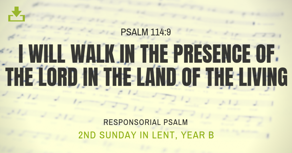 Responsorial Psalm Year B OT 2nd Sunday lent