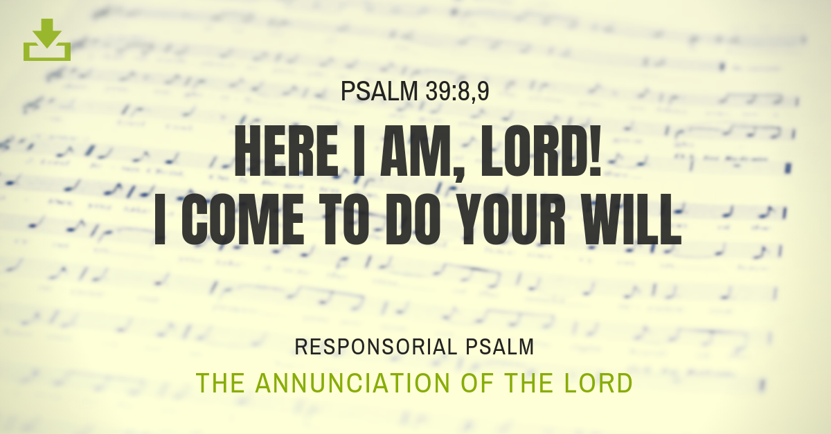 Responsorial Psalm annunciation lord