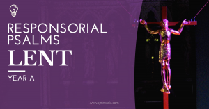 responsorial psalms for lent year a - cjm music