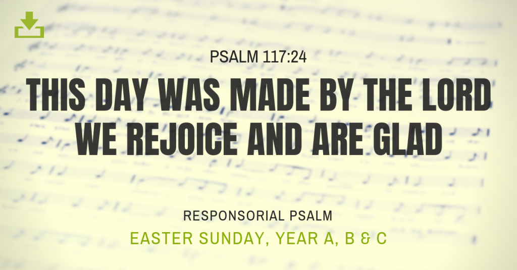Responsorial Psalm Easter Sunday