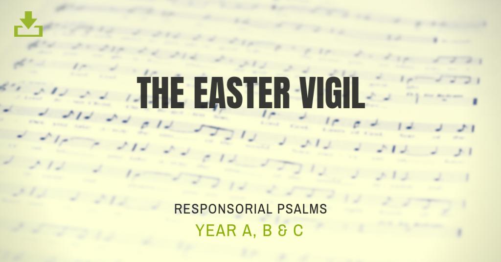 The Easter Vigil [Year A, B, C] | CJM MUSIC