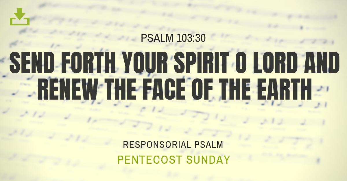 Responsorial Psalm Pentecost Sunday