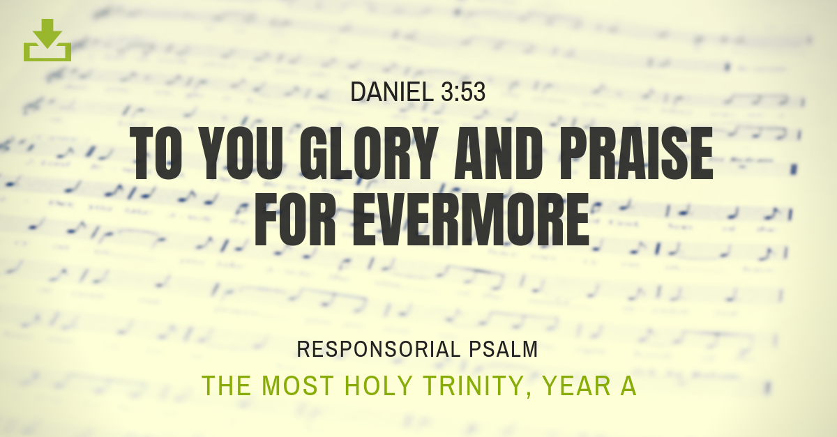 Responsorial Psalm Year A most holy trinity