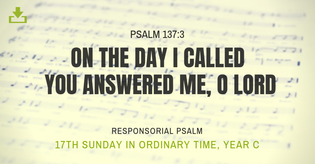 Responsorial Psalm Year C 17th Sunday ordinary time