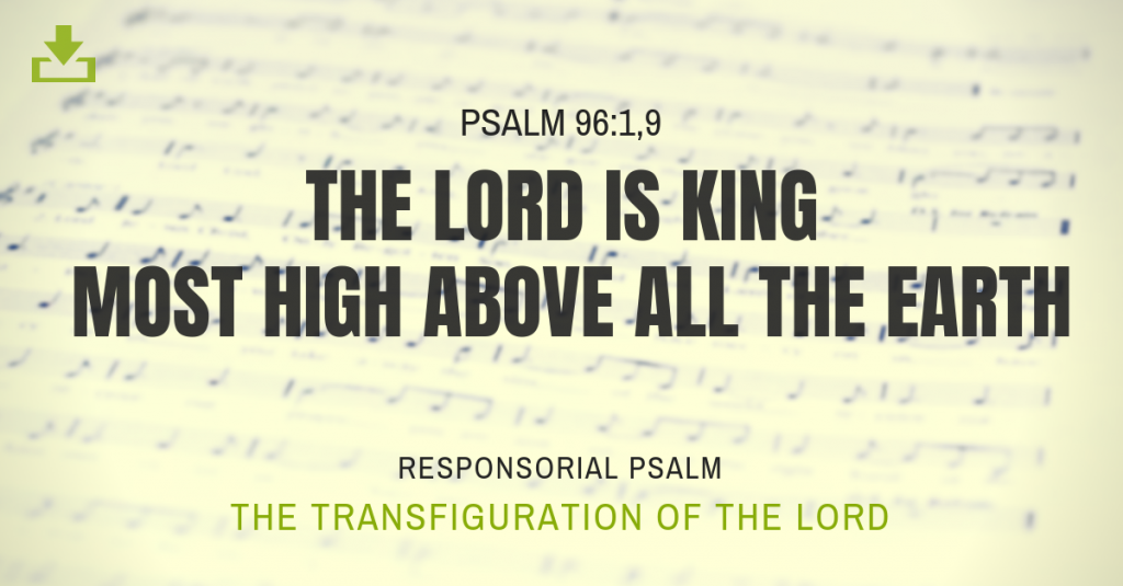Responsorial Psalm transfiguration of the lord