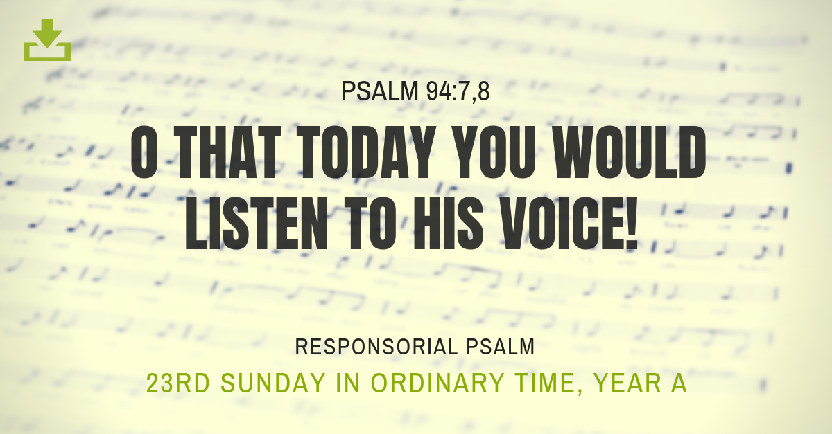 Responsorial Psalm Year A 23rd sunday