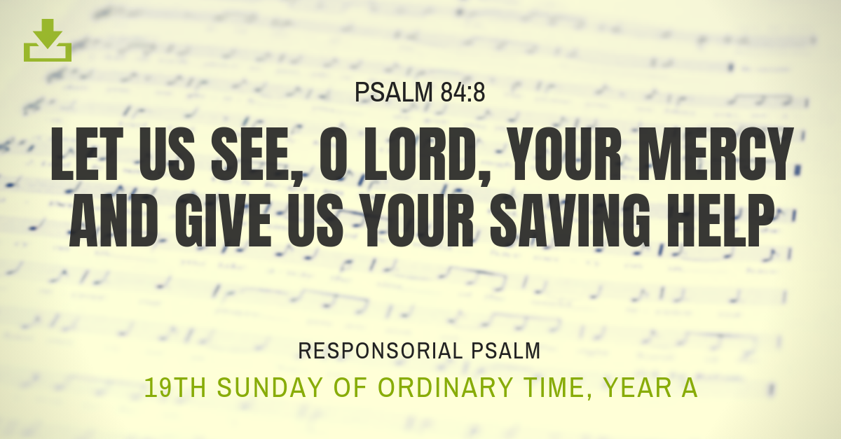 Responsorial Psalm Year A OT 19th Sunday