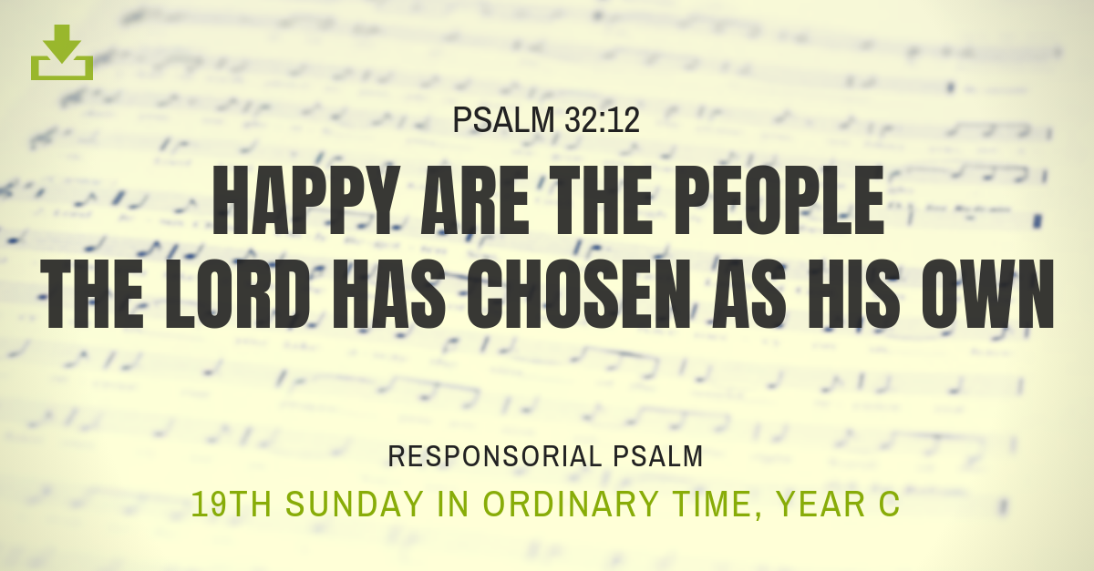 Responsorial Psalm Year C 19th Sunday ordinary time