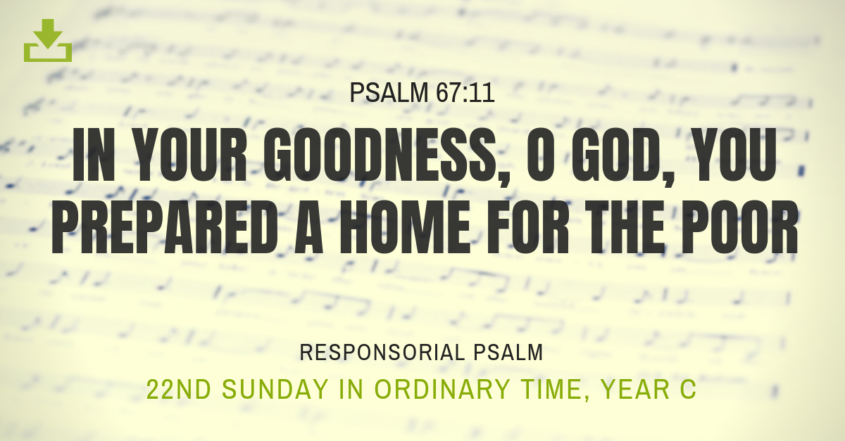 Responsorial Psalm Year C 22nd sunday in ordinary time