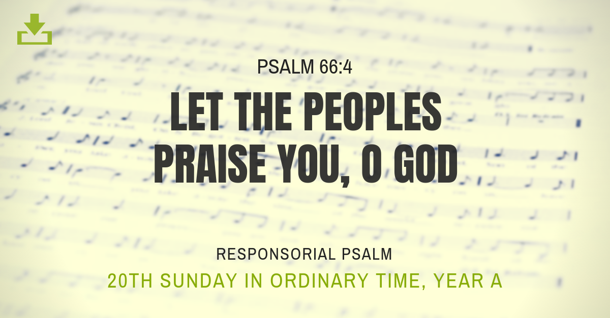 Responsorial Psalm Year a OT 20th sunday