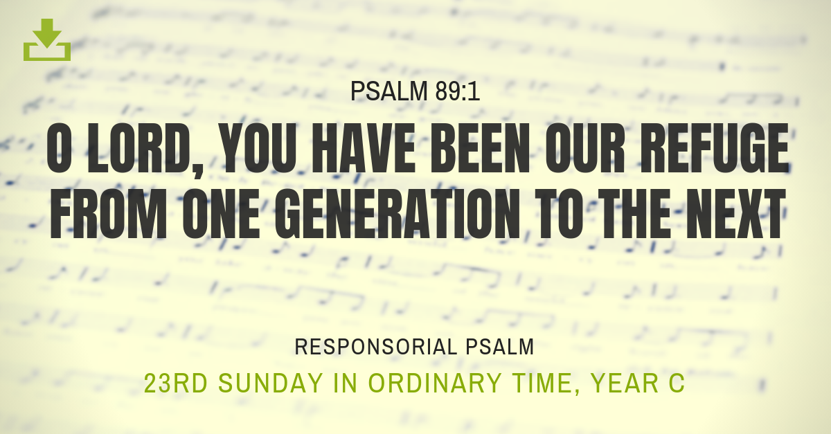 Responsorial Psalm Year c 23rd sunday in ordinary time