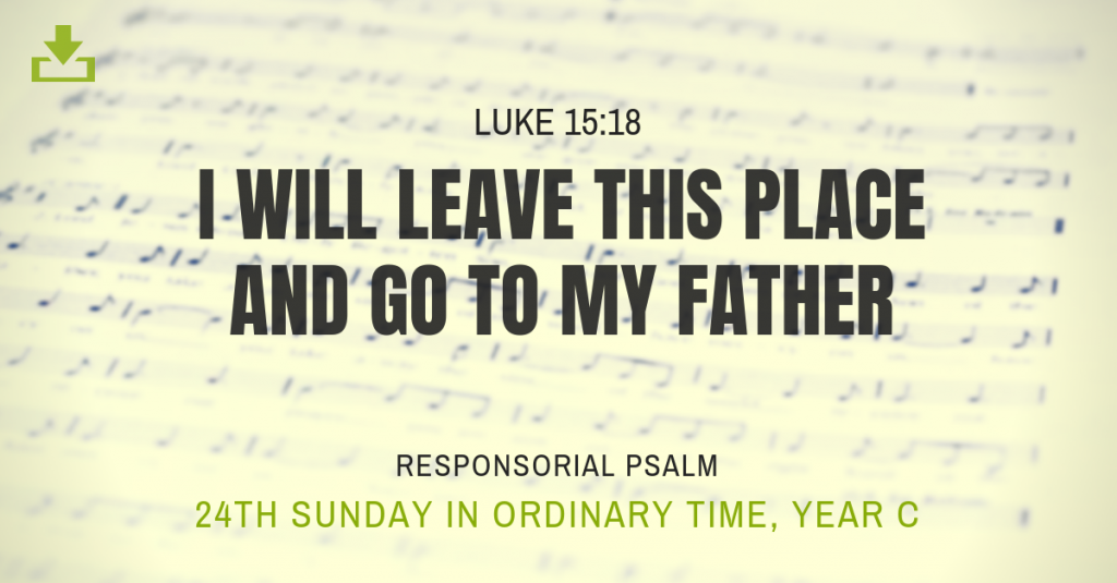 Responsorial Psalm Year c 24th sunday ordinary time