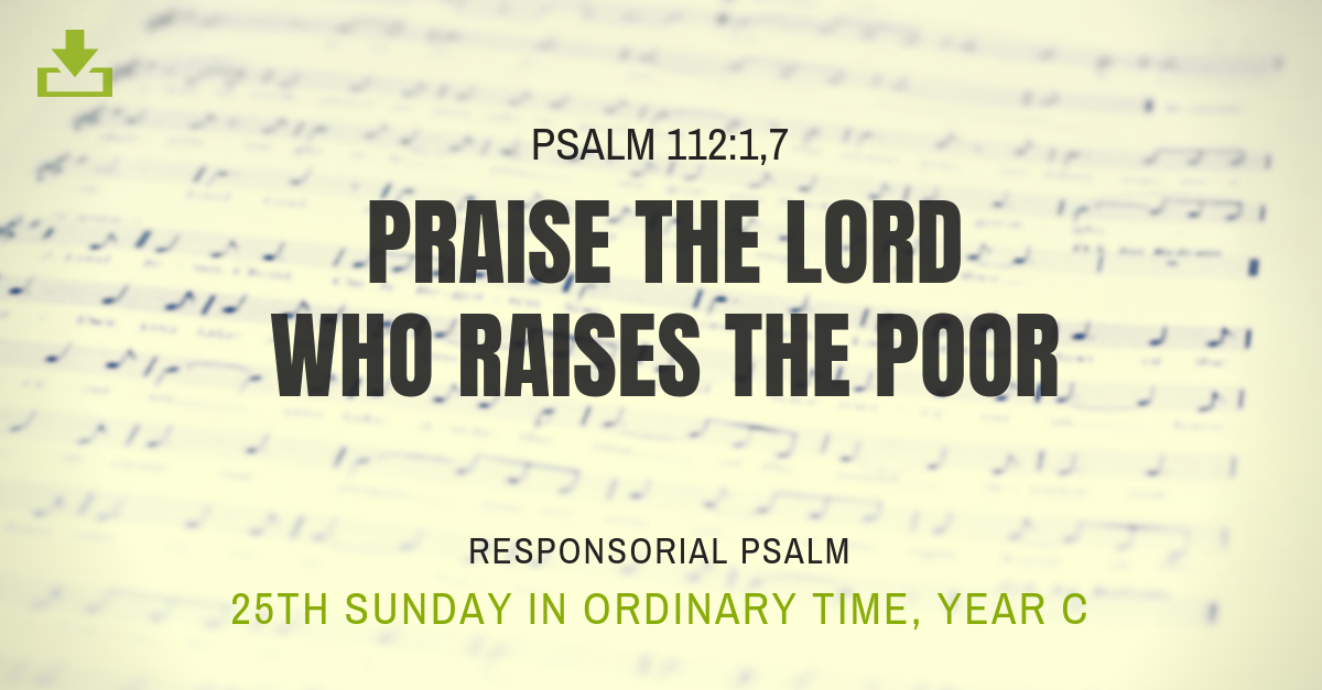 Responsorial Psalm Year C 25th sunday ordinary time