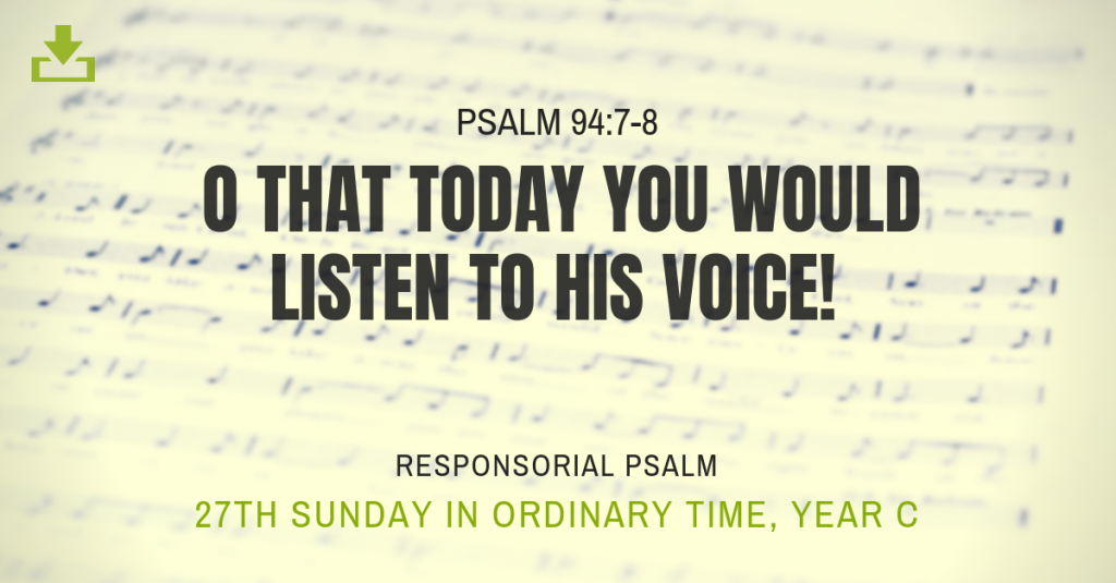 Responsorial Psalm Year c 27th sunday ordinary time