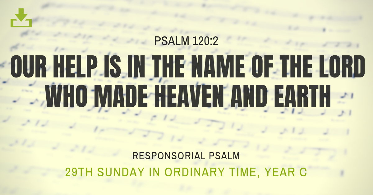 Responsorial Psalm Year c 29th sunday ordinary time