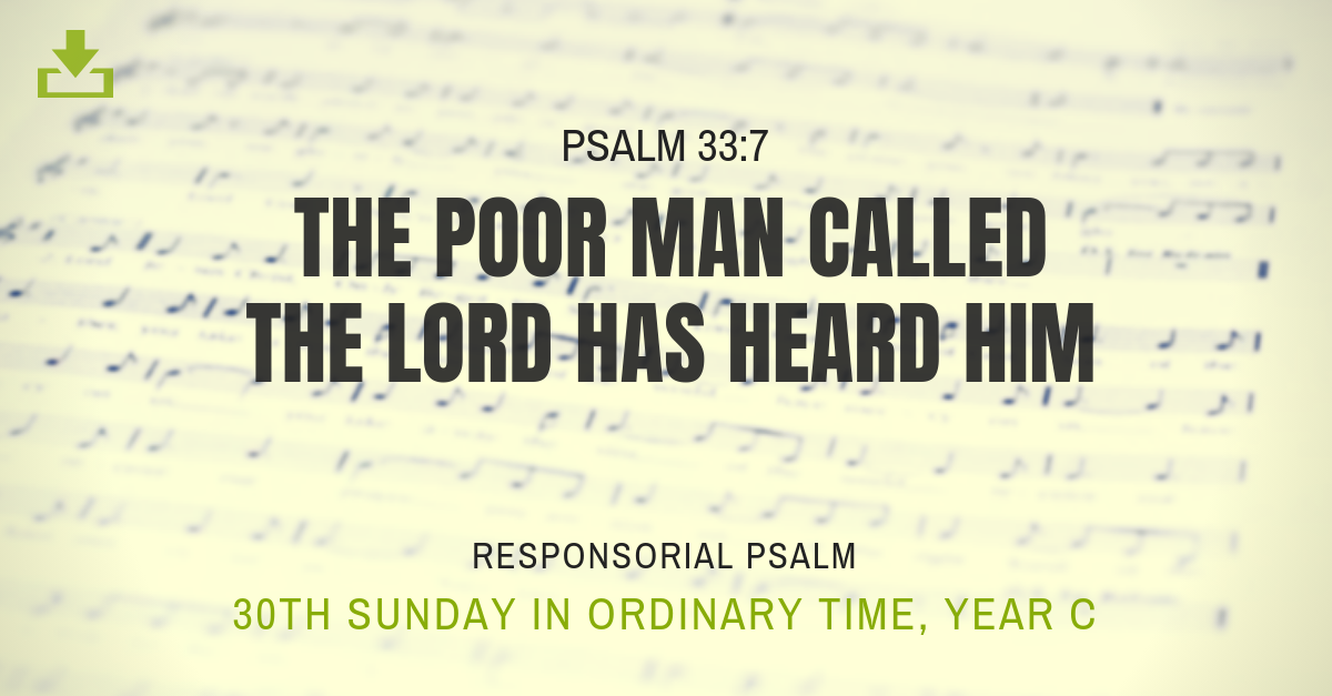 Responsorial Psalm Year c 30th sunday ordinary time