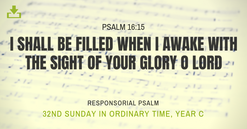 Responsorial Psalm Year c 32nd sunday ordinary time