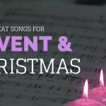 8 Great Songs for Advent and Christmas