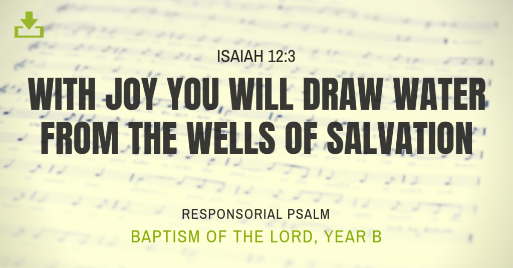 Responsorial Psalm Year B Baptism of the Lord 1