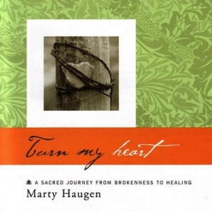 Turn My Heart by Marty Haugen