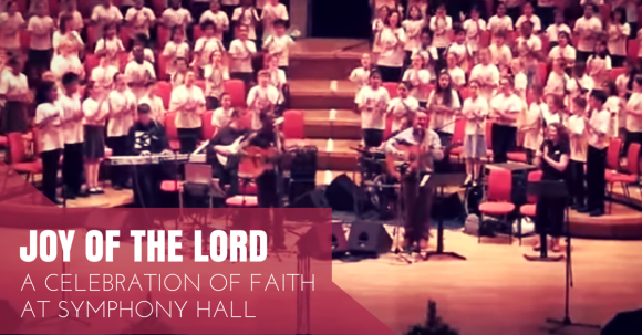Celebrating the Joy of the Lord with 2000 Children at Symphony Hall