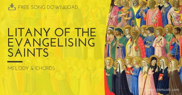 Litany of the Evangelising Saints