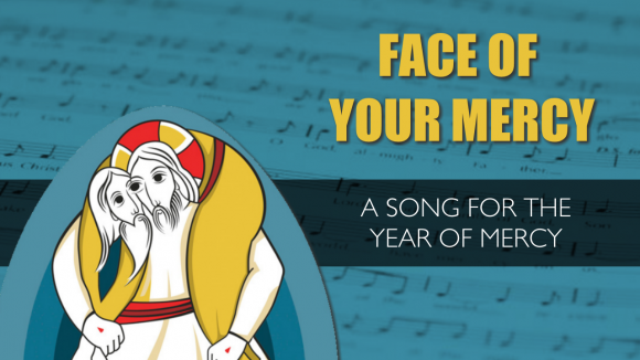 face of your mercy - song for the year of mercy - cjm music - jo boyce