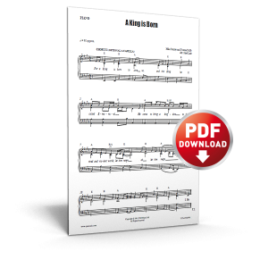 a king is born - sheet music - cjm music