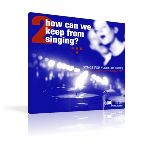 how-can-we-keep-from-singing-vol-2-cd